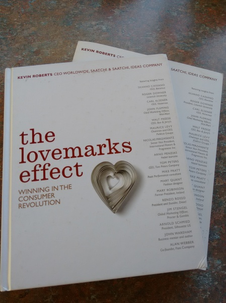 the lovemarks effect - winning in the consumer revolution