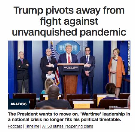 20200506 - CNN - Trump pivots hard away from fight against unvanquished pandemic